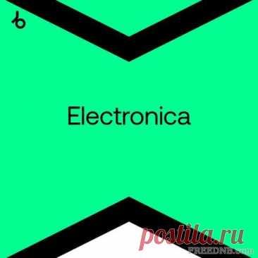 BEATPORT: BEST NEW ELECTRONICA [SEPTEMBER 2021] (108 TRACKS) - 21 September 2021 - EDM TITAN TORRENT UK ONLY BEST MP3 FOR FREE IN 320Kbps (Скачать Музыку бесплатно).
