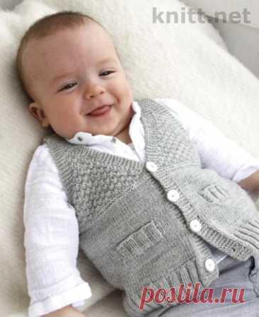 Как связать жилетку малышу: спицами, для новорожденного, от 6 мес. до 1 года, без швов, схемы - Ателье Корона