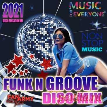 Funk n' Groove Disco Mix (2021) Мелодичность, минимализм в аранжировке, фирменные ритмы, клавишные и струнные инструменты, отличный фанковый вокал, кристально чистое, отшлифованное до блеска, звучание – всё это характеризует современную диско музыку. При этом, однозначную «узнаваемость» такого саунда можно назвать несомненным его