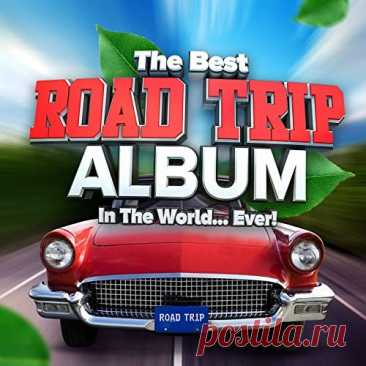 The Best Road Trip Album In The World...Ever! (2021) FLAC 01. Lewis Capaldi - Someone You Loved02. Calum Scott - Dancing On My Own03. Dean Lewis - Be Alright04. The Mamas & The Papas - Dedicated To The One I Love (Single Version)05. Kenny Rogers - Lucille06. George Thorogood & The Destroyers - Bad To The Bone07. The Beach Boys - Wouldn't It Be