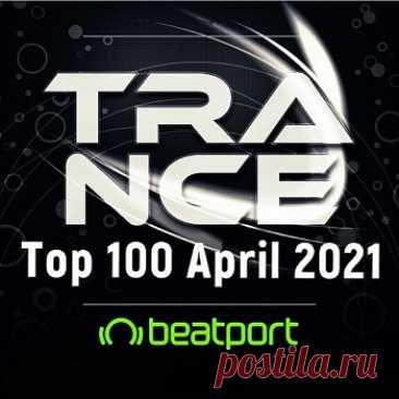 VA - Beatport Trance Top 100 April (2021) free download mp3 music 320kbps