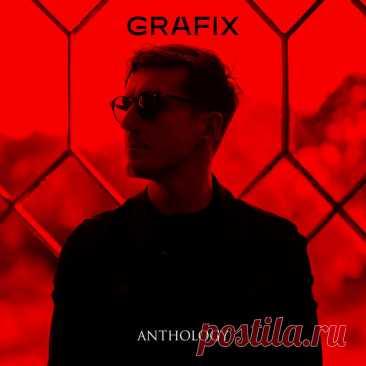 GRAFIX — Anthology 50 Tracks (Best of 2021) DOWNLOAD USA UK