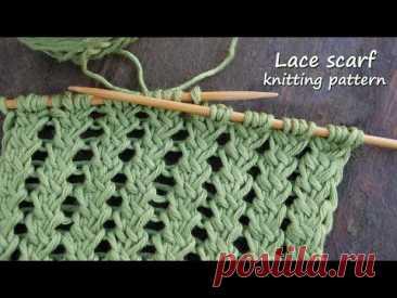 Ажурный шарф – узор спицами 🍀 Lace scarf pattern - YouTube