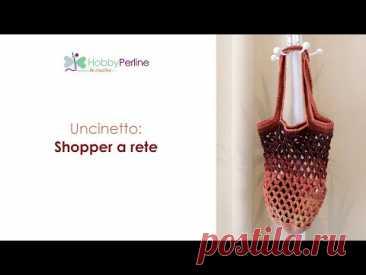Realizziamo una Shopper a rete | TUTORIAL - HobbyPerline.com
