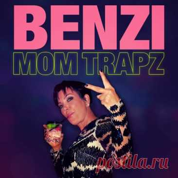 BENZI — MOM TRAPZ MP3 USA Download