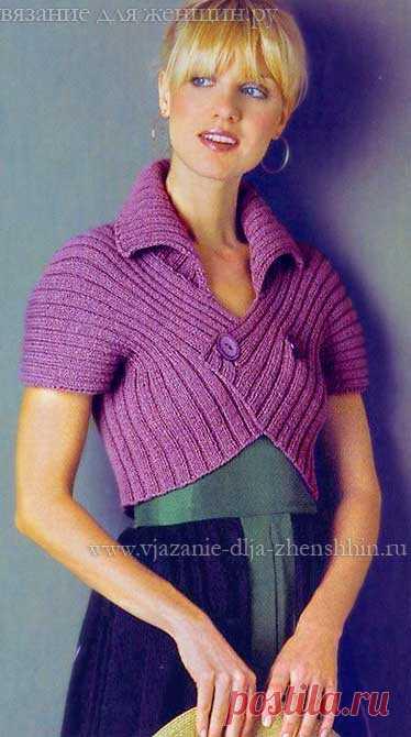 вязание болеро спицами резинкой вязание для женщин постила