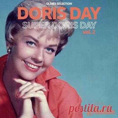 Doris Day - Oldies Selection Super Doris Day Vol. 2 (2021) 2021   Pop   flac 16b-44.1khz / mp3   39 tracks   01:54:08   587 MB / 264 MB01. Doris Day - The Everlasting Arms (03:10)02. Doris Day - The Gypsy in My Soul (03:06)03. Doris Day - The Lamp Is Low (03:30)04. Doris Day - The Most Beautiful Girl in the World (Reprise) (01:29)05. Doris Day - The Night