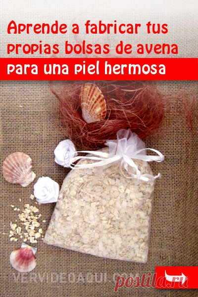 Aprende a fabricar tus propias bolsas de avena para una piel hermosa