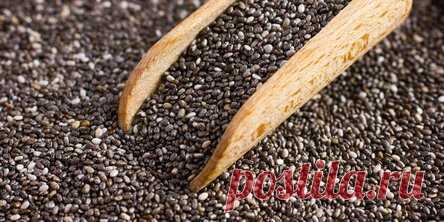 Почему семена чиа едят все, кто хочет быть здоровым