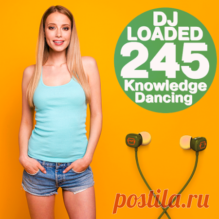 VA - 245 DJ Loaded - Knowledge Dancing (2021) Artist: Various PerformersTitle: 245 DJ Loaded - Knowledge DancingLabel: Zhyk GroupStyle: Electro House, Bassline, Trap, Funk, Disco, Latin, Dancehall, Bachata, Moombahton, Urban, ReggaetonRelease Date: 09-05-2021Format: CD, Bootleg, CompilationQuality: 320 Kbps/Joint Stereo/44100HzCodec: