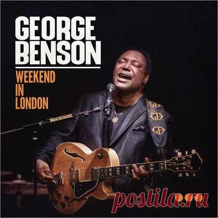 George Benson  - Weekend in London (Live)  (2020) Исполнитель: George Benson Название диска: Weekend in London (Live) Лейбл: Provogue Страна: United StatesЖанр: Smooth Jazz, Soul, FunkГод выпуска: 2020Количество треков: 14Формат: mp3Качество: 320 kbpsВремя звучания: 01:12:24Размер файла: 170,81 МБТреклист:1. Give Me The Night (7:25)2. Turn Your