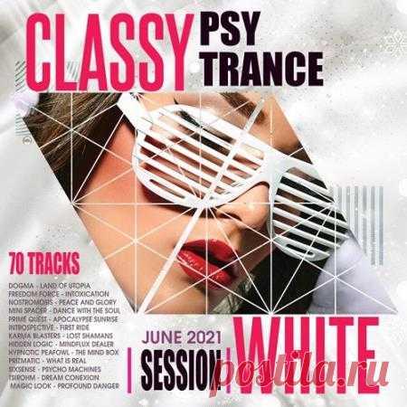 Classy Psy Trance: White Session (2021) Музыка психоделического транса вызывает у человека измененные состояния сознания, характеризующиеся расширением спектра восприятия внешнего мира, которому присуща острота, способность глубоко проникнуть в свой внутренний мир, созерцать разного рода феноменальные превращения внешней природы, ощущать