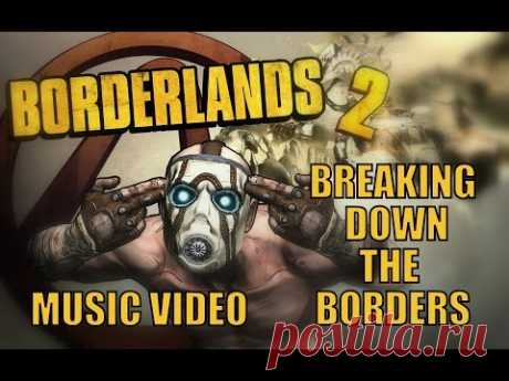 BORDERLANDS SONG - Breaking Down The Borders by Miracle Of Sound