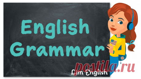 Таблица времен английского языка - грамматика английского языка в таблицах и схемах