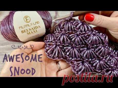 Потрясающий СНУД / Изумительный УЗОР крючком / AWESOME SNOOD, Crochet Pattern - YouTube