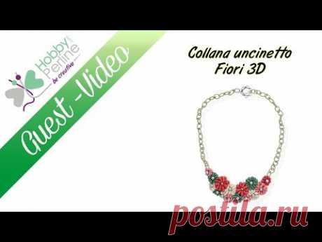 Collana uncinetto Fiori 3D | TUTORIAL - HobbyPerline.com