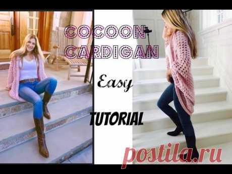 Easy Crochet  Cocoon Cardigan Tutorial