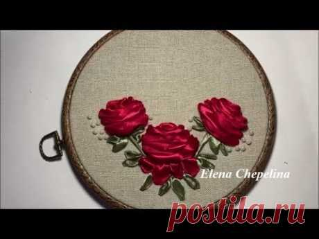 Розы вышитые лентами / Roses embroidered with ribbons