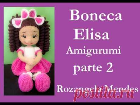 Boneca Elisa - #Amigurumi Parte 2