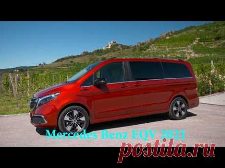 Mercedes Benz EQV 2021 года - 300 Long & 300 Extra-long / All-Electric MPV - YouTube