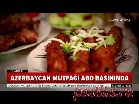 Azerbaycan Mutfağının En Sevilen Lezzetleri... CNN Öve Öve Bitiremedi!
