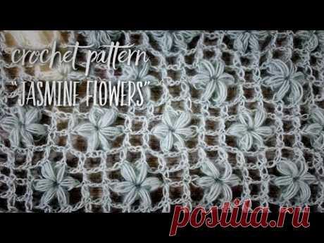 """Вяжем УЗОР КРЮЧКОМ """"ЦВЕТКИ ЖАСМИНА"""" / Crochet Pattern """"Jasmine Flowers"""""""