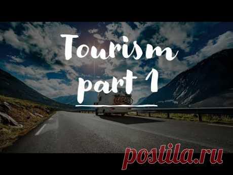 Видео-словарь. Туризм. Английский для путешествий.