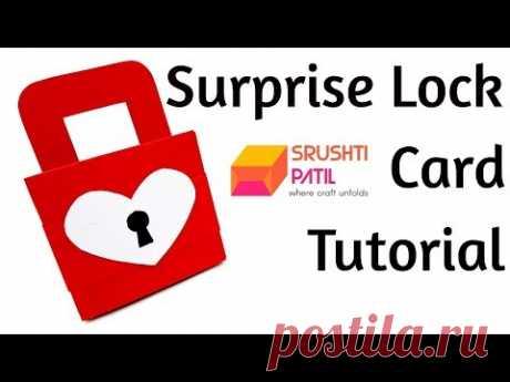 Surprise Lock Card Tutorial by Srushti Patil
