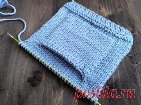 Вязание спицами бесшовного накладного кармана