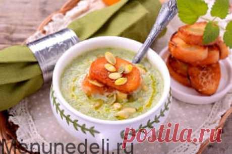 Рецепт супа-пюре из брокколи / Меню недели