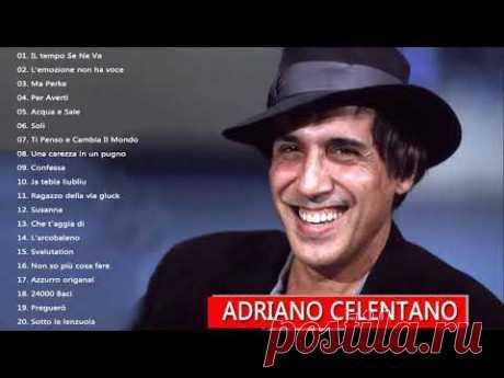 Le 50 migliori canzoni di Adriano Celentano || Adriano Celentano Greatest Hit 2018 - YouTube