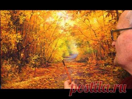 """Wonderful autumn day"" (Full version) Artist. Victor Yushkevich"