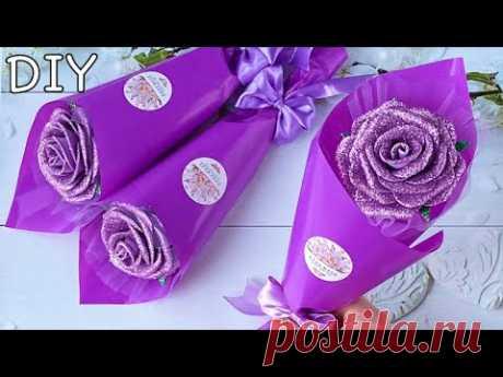 Роза из глиттерного фоамирана Подарок на 8 Марта своими руками / DIY Rose Flower Glitter Foam Paper