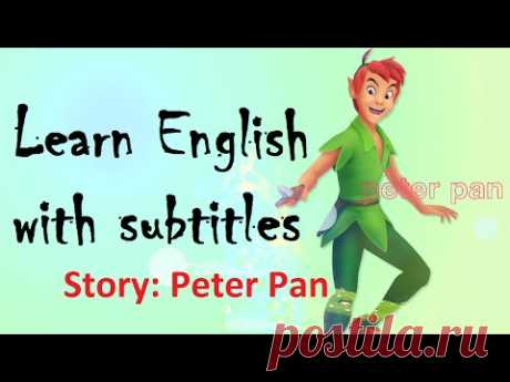 Learn English through story Peter Pan