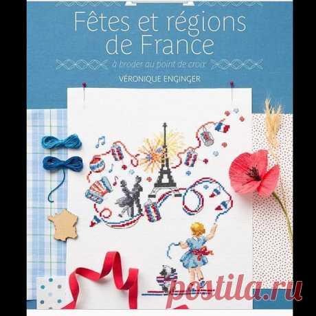 Photo by Ольга Амелина on January 31, 2020. На изображении может находиться: текст «Fêtes et régions de France à broder au point de croix croix VÉRONIQUE ENGINGER».