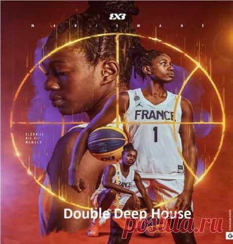 Double Deep House