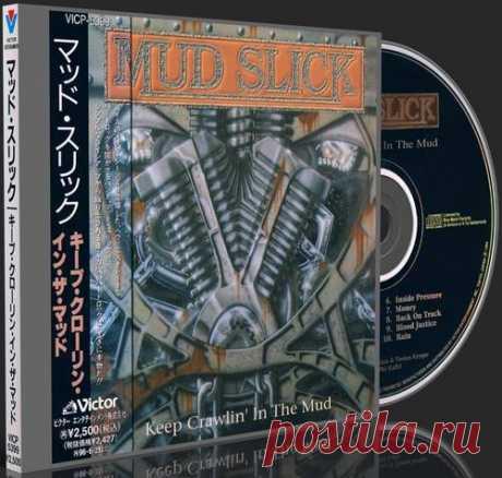 Mud Slick - Keep Crawlin' In The Mud 1994 (Japanese Pressing) (Lossless+MP3) - M - КАТАЛОГ - Каталог файлов - Rock Metal Wave
