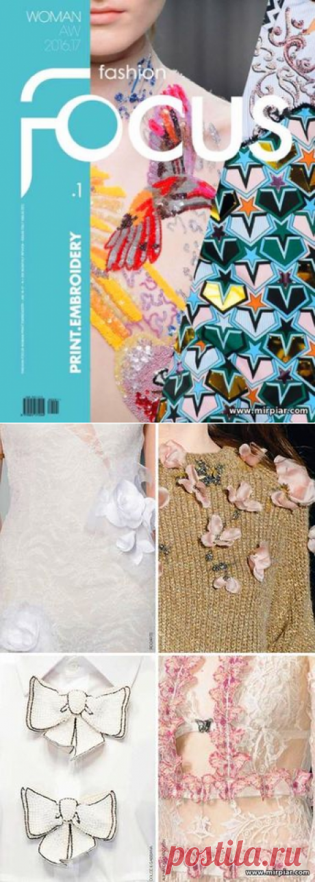 идеи для рукоделия, идеи дизайнеров, вышивка, украшение одежды, Fashion Focus Woman Print Embroidery 2016-2017