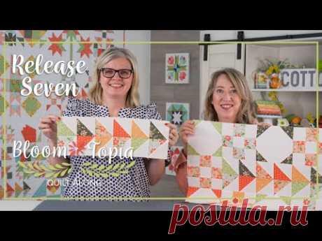 Bloom-Topia 2020 Charity Quilt Along - Release 7 | Fat Quarter Shop