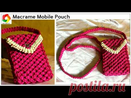 Easy Mobile Pouch| How to make Handmade Mobile Case using Macrame Threads HD|Unique|watch video HD - YouTube