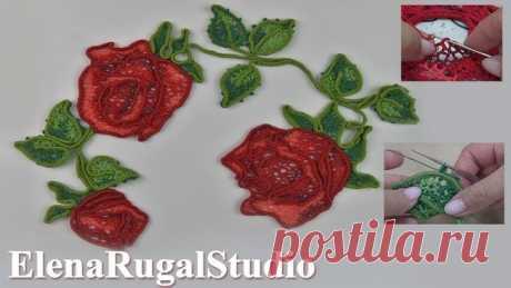 Нежные розы крючком в ирландском кружеве | Урок вязания 92