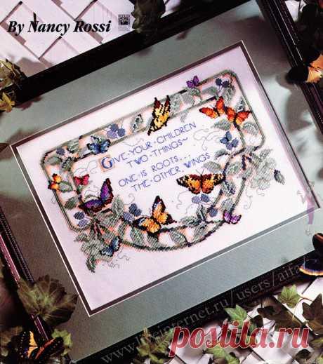 """Вышивка крестом, схемы Сэмплер с бабочками """"Дать детям две вещи - кто корни, кто крылья"""""""