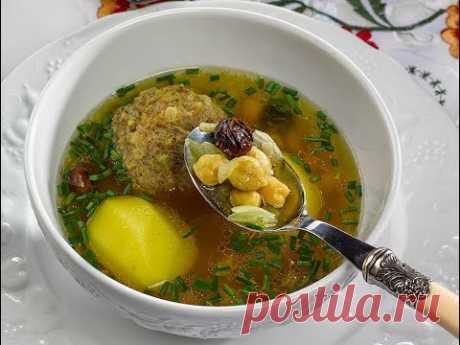 Бозбаш с Шах-Гусейном, азербайджанские классические супы