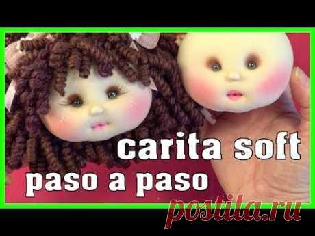 CARITA SOFT de muñeca EXPLICADA AL DETALLE video- 425