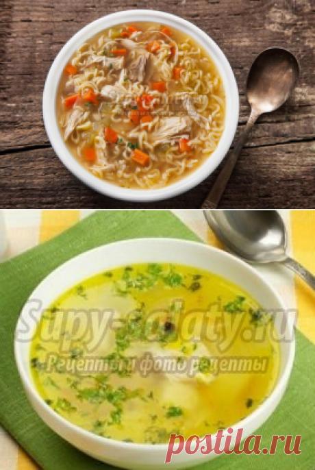 Как приготовить суп с вермишелью? Лучшие рецепты