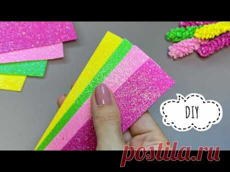 ПОСМОТРИТЕ как ПРОСТО! Декор из фоамирана! Glitter foam sheet craft ideas