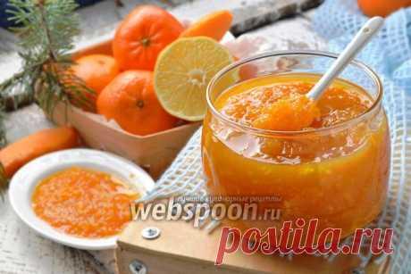 Варенье из тыквы с мандарином и лимоном рецепт с фото, как приготовить на Webspoon.ru