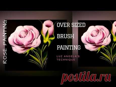 How to paint Rose | Oversized brush painting | Luz Angela's Technique