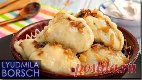 Муж просто Умолял приготовить ещё эти Вареники с картошкой | Вкусный рецепт от Людмилы Борщ | Яндекс Дзен