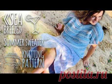 """Вяжем летний свитер спицами """"Sea Breeze"""" 2 часть / Summer Sweater Part 2"""